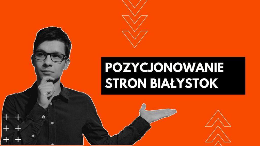 Pozycjonowanie Białystok