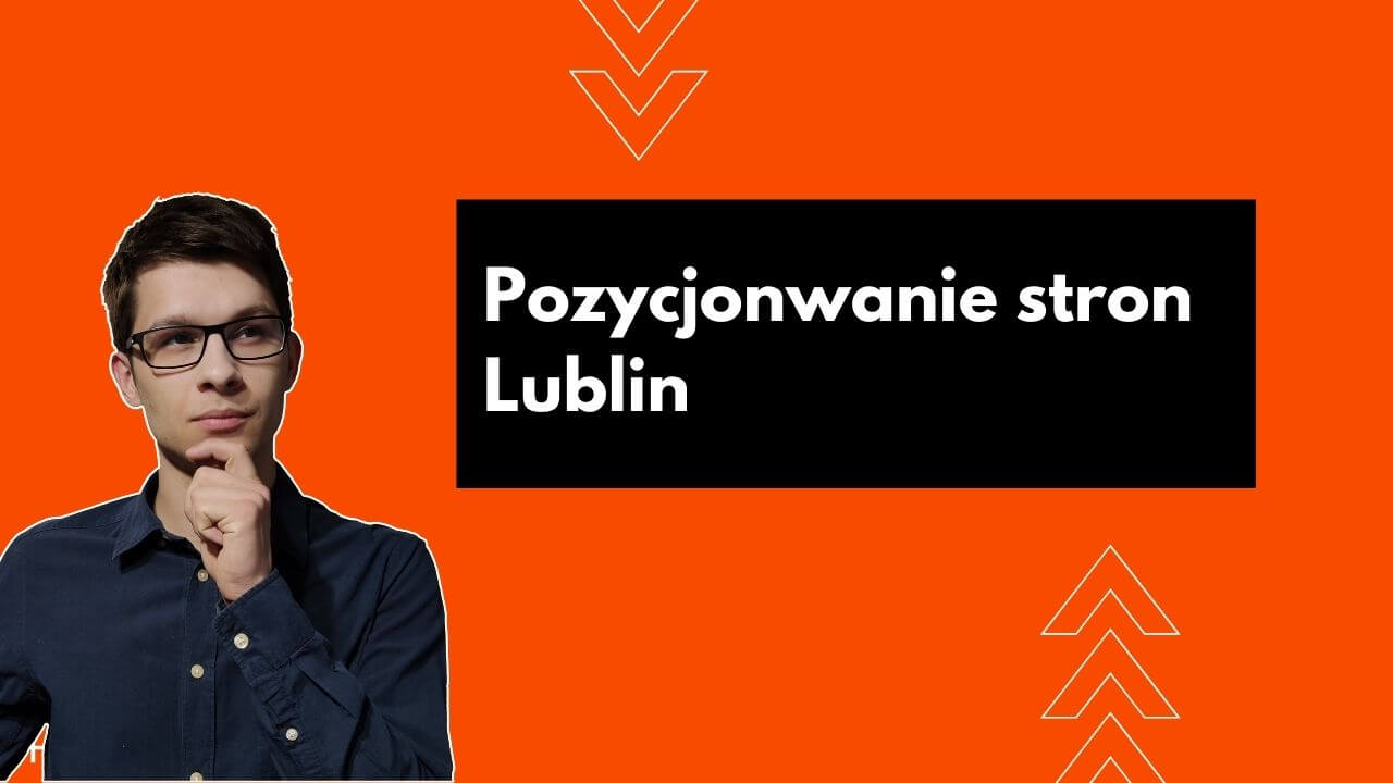 Pozycjonowanie Stron Lublin