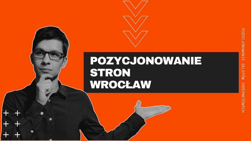 Pozycjonowanie Stron Wrocław